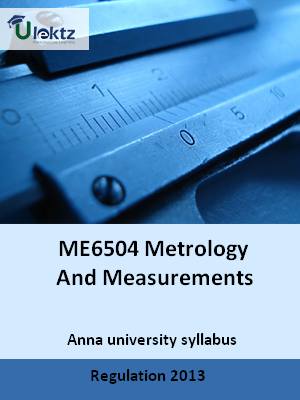 Metrology And Measurements - Syllabus