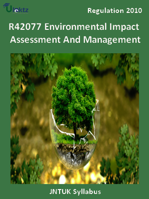 Environmental Impact Assessment And Management - Syllabus