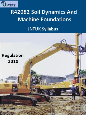 Soil Dynamics And Machine Foundations - Syllabus