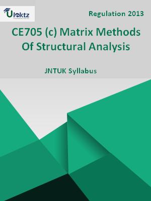(c) Matrix Methods Of Structural Analysis - Syllabus