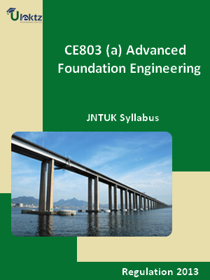 (a) Advanced Foundation Engineering - Syllabus