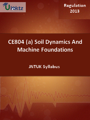 (a) Soil Dynamics And Machine Foundations - Syllabus