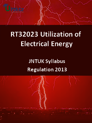 Utilization of Electrical Energy - Syllabus