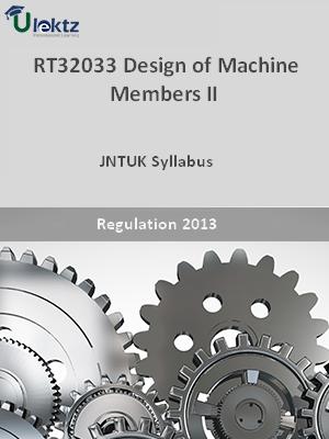Design of Machine Members– II - Syllabus