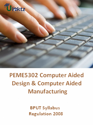 Computer Aided Design And Computer Aided Manufacturing - Syllabus