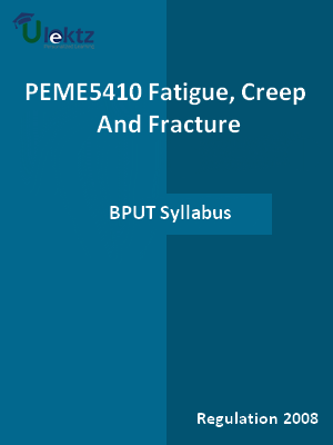 Fatigue, Creep And Fracture - Syllabus