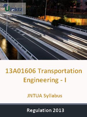 Transportation Engineering - I - Syllabus