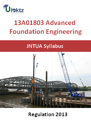 Advanced Foundation Engineering - Syllabus