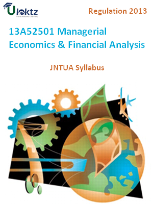 Managerial Economics & Financial Analysis - Syllabus