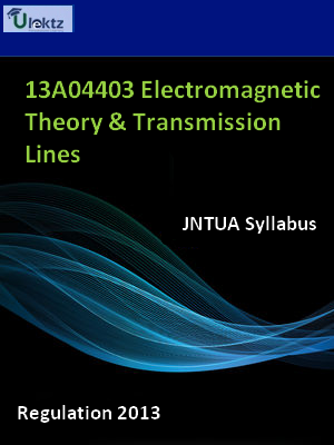 Electromagnetic Theory & Transmission Lines - Syllabus