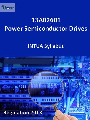 Power Semiconductor Drives - Syllabus