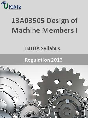 Design of Machine Members – I - Syllabus