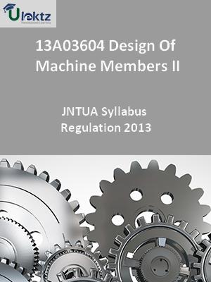 Design Of Machine Members – II - Syllabus
