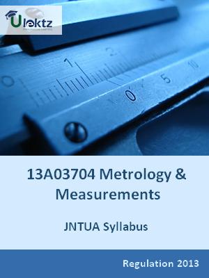 Metrology And Measurements - Syllabus