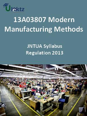 Modern Manufacturing Methods - Syllabus