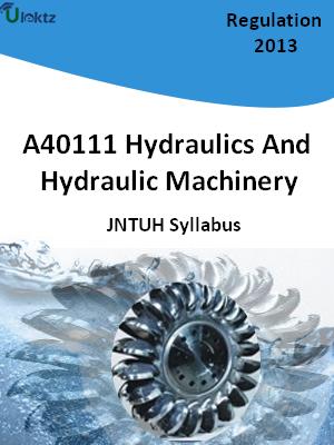 Hydraulics And Hydraulic Machinery - Syllabus