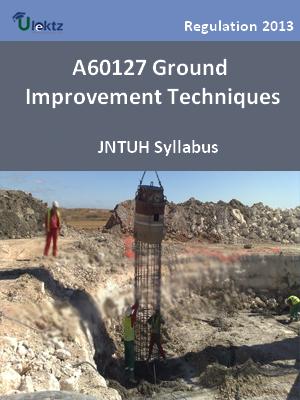 Ground Improvement Techniques  - Syllabus