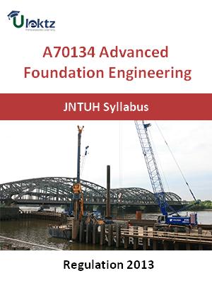 Advanced Foundation Engineering - Syllabus