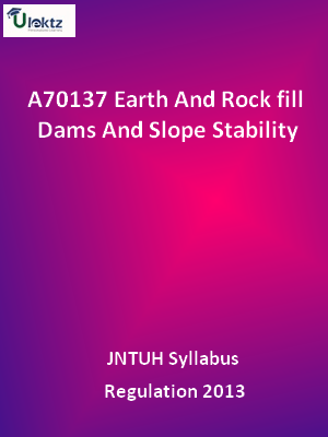 Earth And Rock fill Dams And Slope Stability - Syllabus