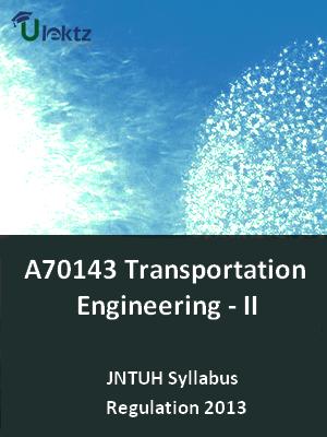 Transportation Engineering - II - Syllabus