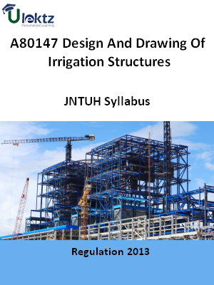 Design And Drawing Of Irrigation Structures - Syllabus