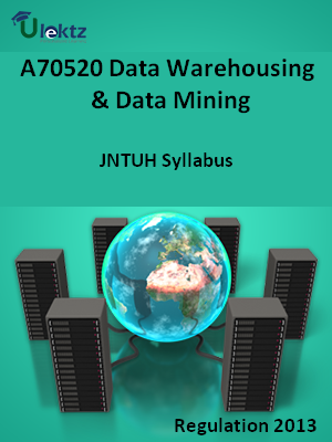 Data Warehousing And Data Mining - Syllabus