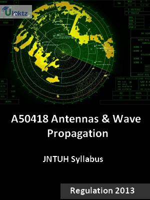 Antennas And Wave Propagation - Syllabus
