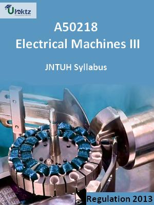 Electrical Machines-III  - Syllabus