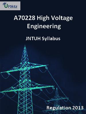 High Voltage Engineering - Syllabus