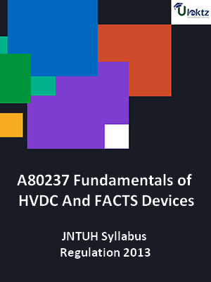 Fundamentals of HVDC And FACTS Devices - Syllabus
