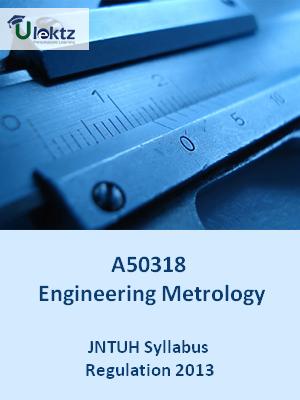 Engineering Metrology - Syllabus