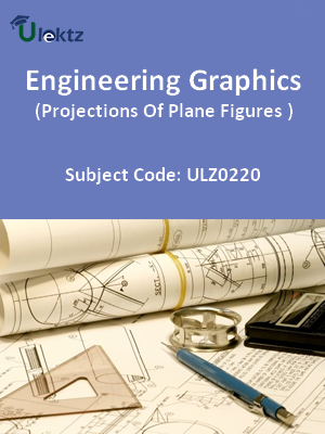 Engineering Graphics(Projections Of Plane Figures)