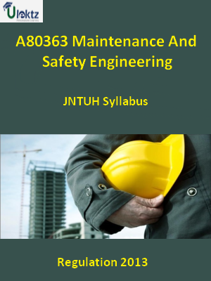 Maintenance And Safety Engineering - Syllabus