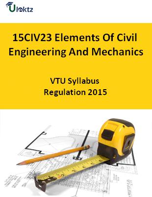 Elements Of Civil Engineering And Mechanics - Syllabus