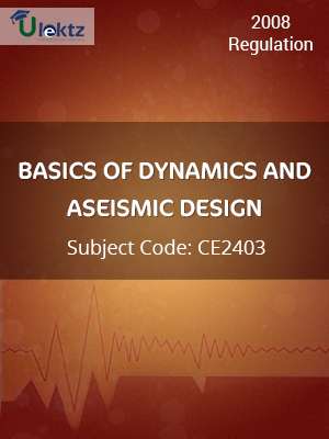 Important Question for BASICS OF DYNAMICS AND ASEISMIC DESIGN