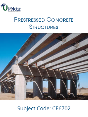 Important Question for PRESTRESSED CONCRETE STRUCTURES