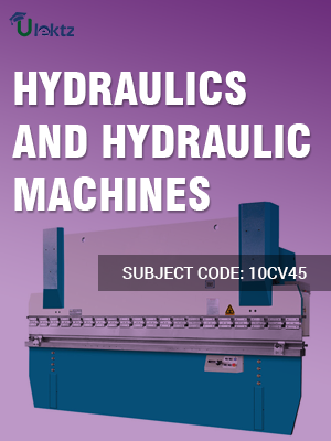 Hydraulics And Hydraulic Machines
