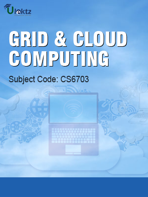 Important Question for GRID AND CLOUD COMPUTING