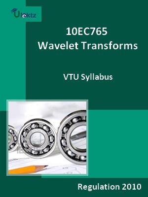 Wavelet Transforms - Syllabus
