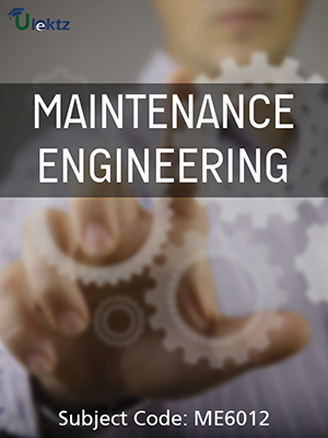 Important Question for MAINTENANCE ENGINEERING