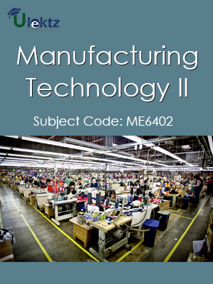 Important Question for Manufacturing Technology-II