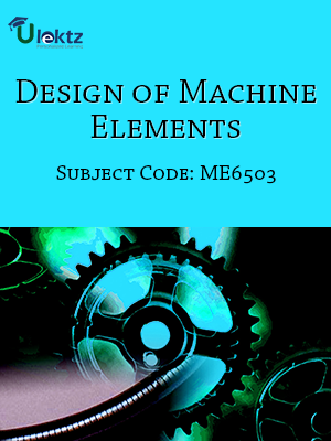 Important Question for DESIGN OF MACHINE ELEMENTS