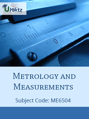 Important Question for METROLOGY AND MEASUREMENTS