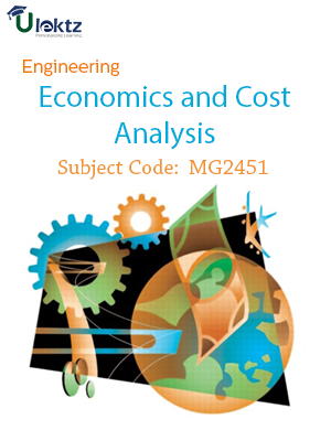 Important Question for Engineering Economics And Cost Analysis