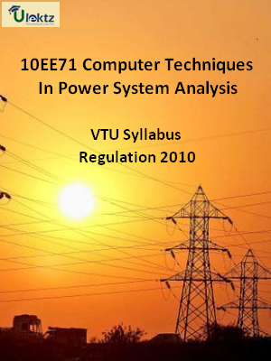 Computer Techniques In Power System Analysis - Syllabus