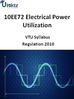 Electrical Power Utilization - Syllabus