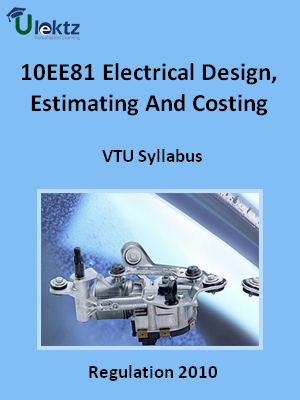 Electrical Design, Estimating And Costing - Syllabus
