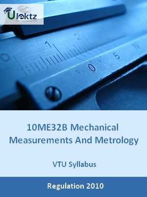 Mechanical Measurements And Metrology - Syllabus
