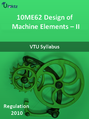Design of Machine Elements – II - Syllabus