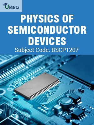 Important Questions for Physics of Semiconductor Devices